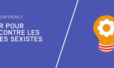 (Save the date) Conférence *Éduquer pour lutter contre les violences sexistes* – 13 mars 2019