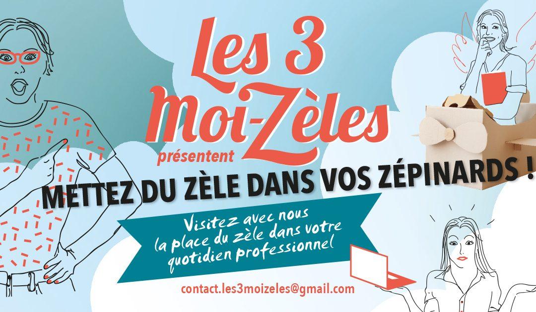 Déployez vos Zèles le mardi 23 avril avec Femmes 3000 BDR