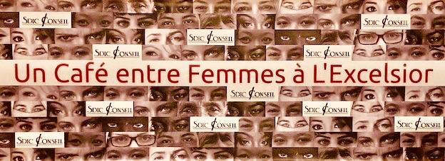 Nancy – «Café entre femmes» autour de l'ambition – Mardi 28 mai 2019 à l'Excelsior