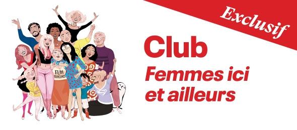 Club Femmes Ici et Ailleurs – Le rendez-vous en ligne de la semaine