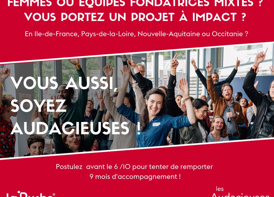 Vous aussi, soyez Audacieuses avec notre partenaire La Ruche – Postulez avant le 6 octobre 2019