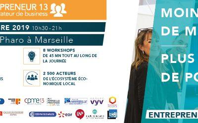 Entrepreneurs 13 le jeudi 12 décembre Palais du Pharo Marseille