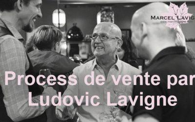 Webinaire : Process de vente par Ludovic Lavigne