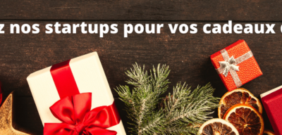 Soutenez les Startups de Femmes Business Angels pour vos cadeaux de noël