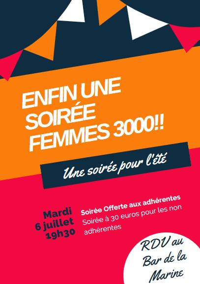 Soirée Retrouvailles Femmes 3000 Gironde